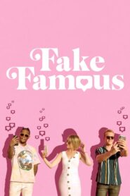 Fake Famous 2021