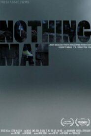 Nothing Man 2019