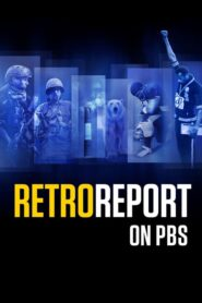 Retro Report on PBS 2019
