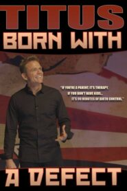 Christopher Titus: Born With a Defect 2016