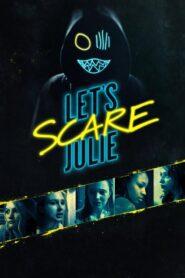 Let's Scare Julie 2020