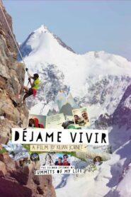 Summits of My Life – Déjame Vivir 2014