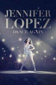 Jennifer Lopez: Dance Again 2014