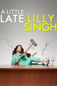 A Little Late with Lilly Singh 2019