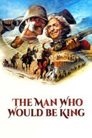 Człowiek, Który Chciał Być Królem 1975