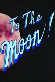 To The Moon 2019
