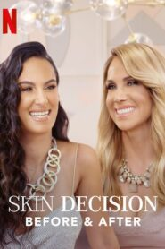 Skin Decision: Before and After 2020