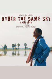 Under The Same Sky-Cambodia 2018