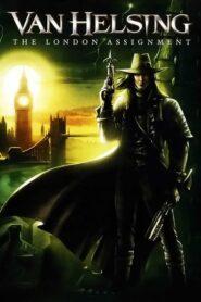 Van Helsing: Londyńskie zlecenie 2004