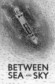 Between Sea and Sky 2020