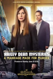 Hailey Dean Mysteries: A Marriage Made for Murder 2018