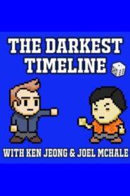 The Darkest Timeline with Ken Jeong & Joel McHale 2020