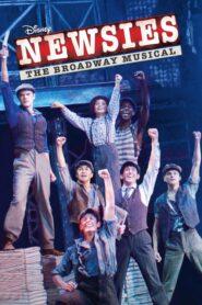 Newsies: The Broadway Musical 2017