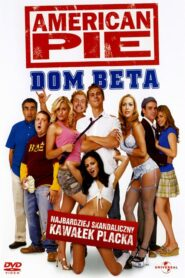 American Pie: Bractwo Beta 2007
