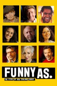 Funny As: The Story of New Zealand Comedy 2019