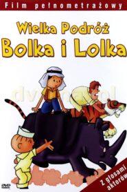 Wielka podróż Bolka i Lolka 1977
