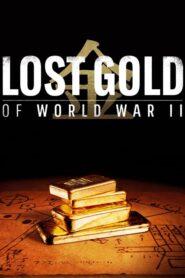Lost Gold of World War II 2019