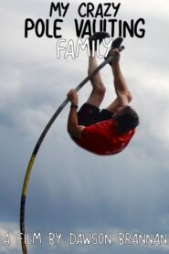 My Crazy Pole Vaulting Family 2020