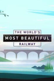 The World's Most Beautiful Railway 2019