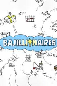 Bajillionaires 2019