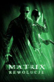 Matrix Rewolucje 2003