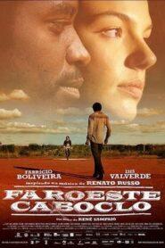 Faroeste Caboclo 2013