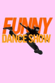 The Funny Dance Show 2020