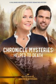 Chronicle Mysteries: Helped to Death 2021