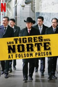 Los Tigres del Norte at Folsom Prison 2019