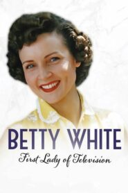 Betty White: First Lady of Television 2018
