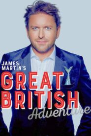 James Martin's Great British Adventure 2019