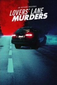 Lovers' Lane Murders 2021