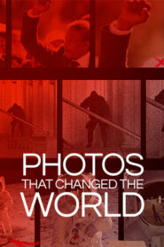 Photos That Changed The World 2019