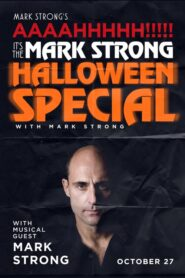 Mark Strong's AAAAHHHHH!!!!! It's the Mark Strong Halloween Special (with Mark Strong) 2020