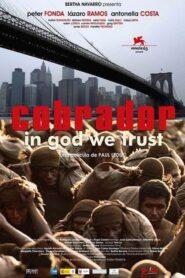 El cobrador: In God We Trust 2006