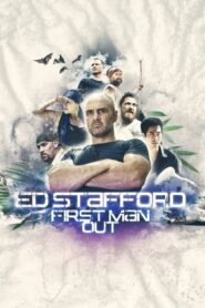 Ed Stafford: First Man Out 2019