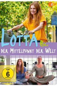 Lotta & der Mittelpunkt der Welt 2019