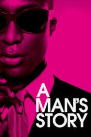 A Man's Story 2011