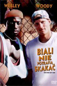 Biali Nie Potrafią Skakać 1992