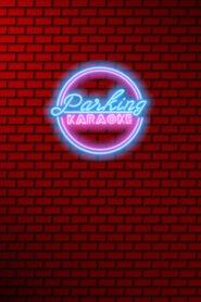 Parking Karaoke 2020