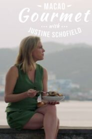 Macao Gourmet With Justine Schofield 2020