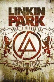Linkin Park: Road to Revolution – Live at Milton Keynes 2008