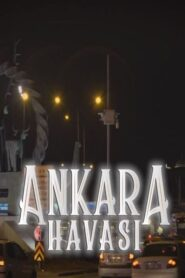 Ankara Havasi Belgeseli 2020