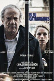 Bleu Catacombes 2014