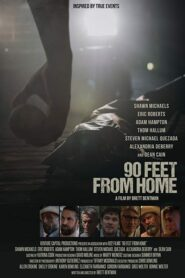 90 Feet from Home 2019