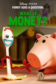 Forky Asks a Question: What Is Money? 2019