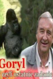 Goryl, czyli ostatnie zadanie… 1989