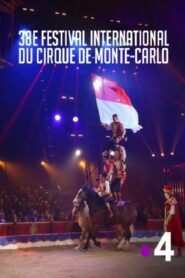 38ème Festival international du cirque de Monte Carlo 2014