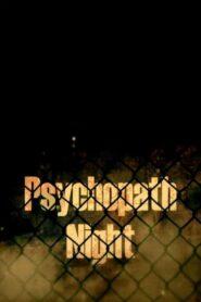 Psychopath Night 2013