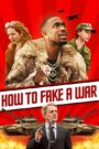 How to Fake a War 2020